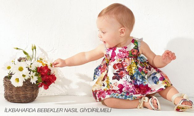 İlkbaharda Bebekler Nasıl Giydirilmeli